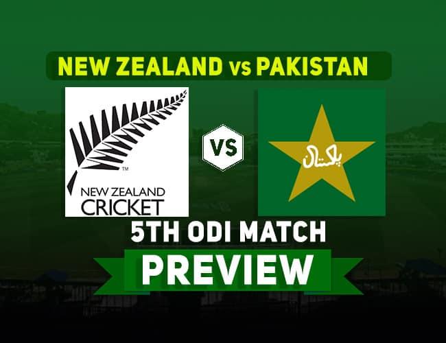NZ vs PAK 5th ODI Dream11 Team Prediction: Preview
