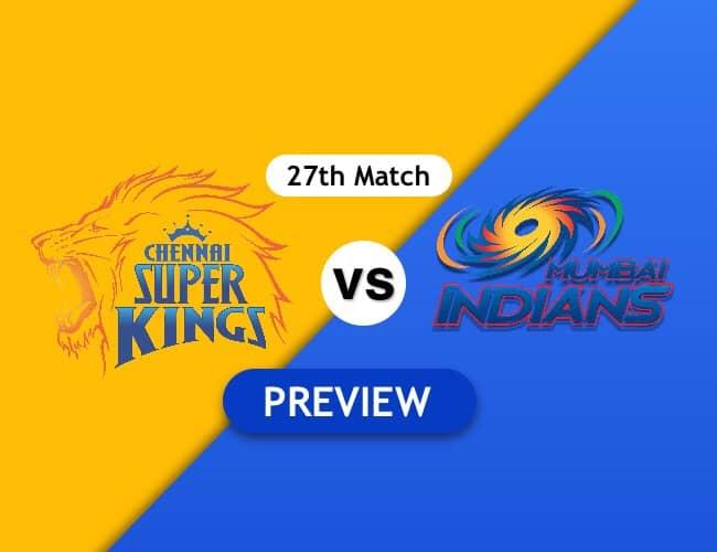 CSK vs MI Dream11 Team Prediction IPL2018 Match 27th : Preview