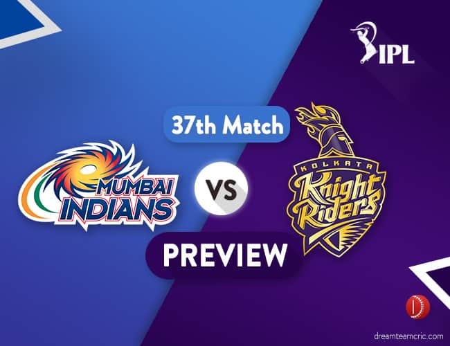 MI vs KKR Dream11 Team   Mumbai Vs Kolkata Preview