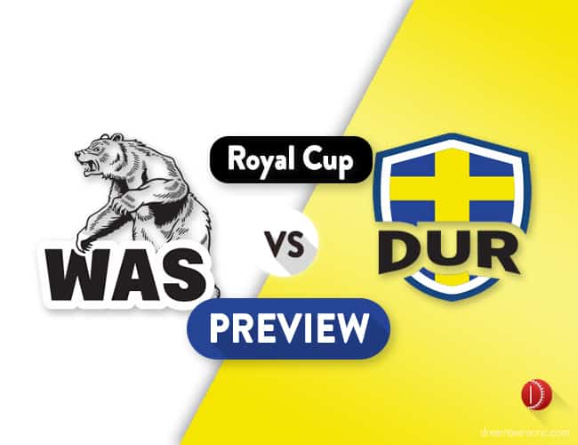 WAS vs DUR Dream11 Team Prediction and Probable XI : Preview| Paul Collingwood is back
