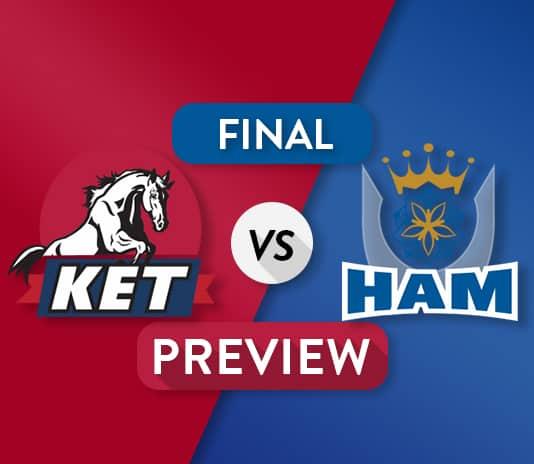 KET vs HAM Dream11 Team Prediction: Preview | The Final