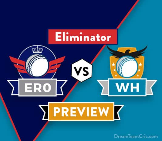 ERO VS WH Dream11 Team Prediction and Probable XI: Preview
