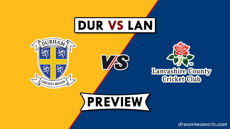 DUR VS LAN Dream11