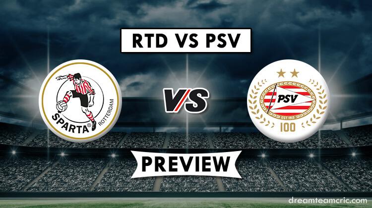 Rtd Vs Psv Dream11 Match Prediction Sparta Rotterdam Vs Psv