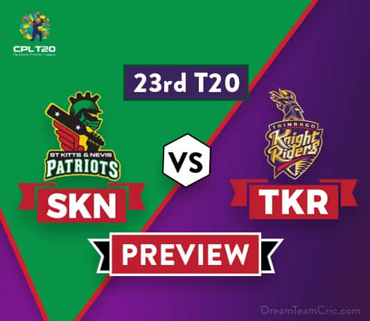 SKN vs TKR Dream 11 Team Prediction and Probable XI: Preview| Don't pick Chris Lynn