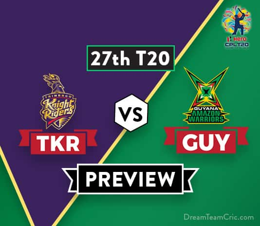 TKR vs GUY Dream 11 Team Prediction and Probable XI: Preview| Table-toppers collide